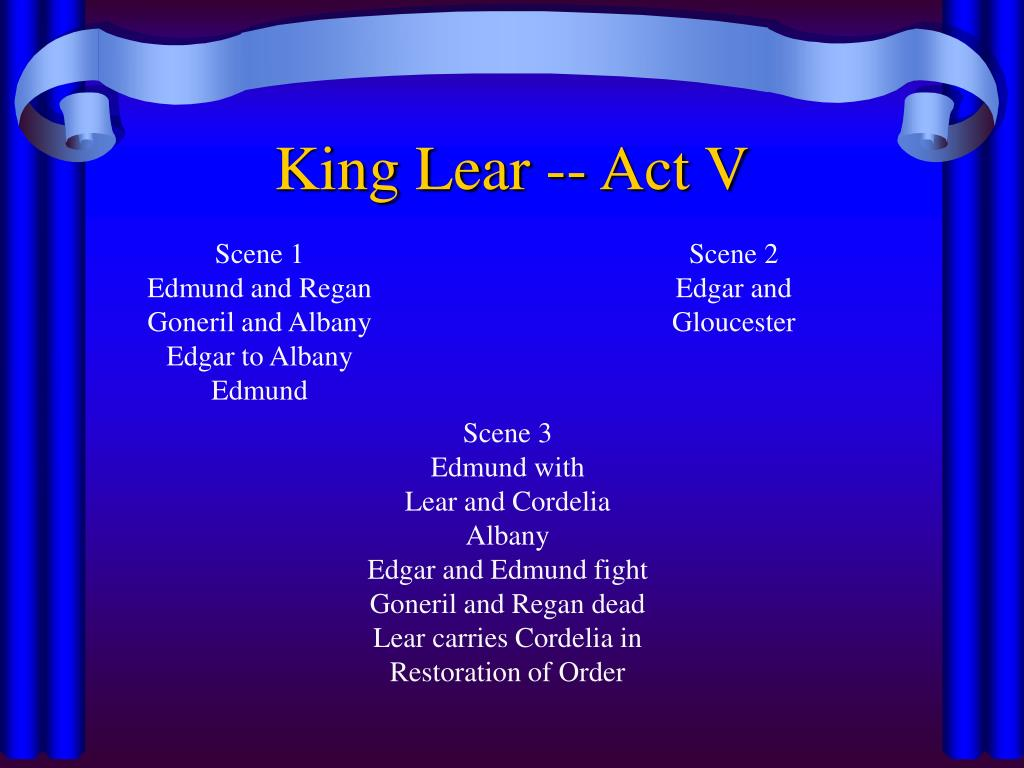 King Lear -- Act V
