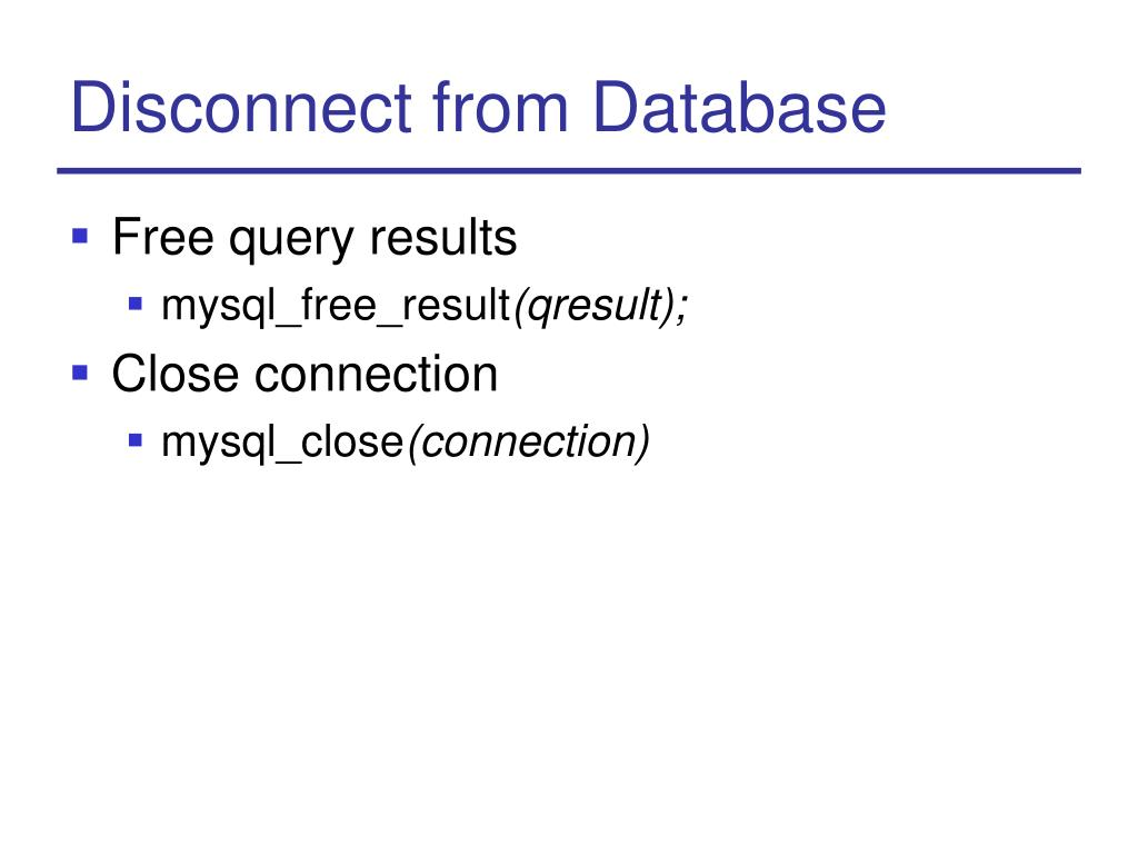 Disconnect from Database