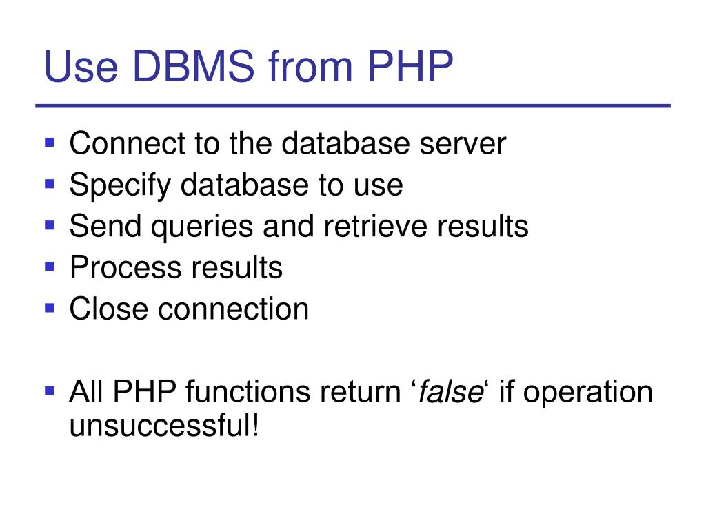 Use DBMS from PHP