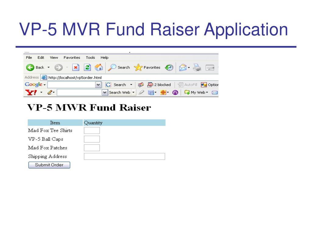 VP-5 MVR Fund Raiser Application