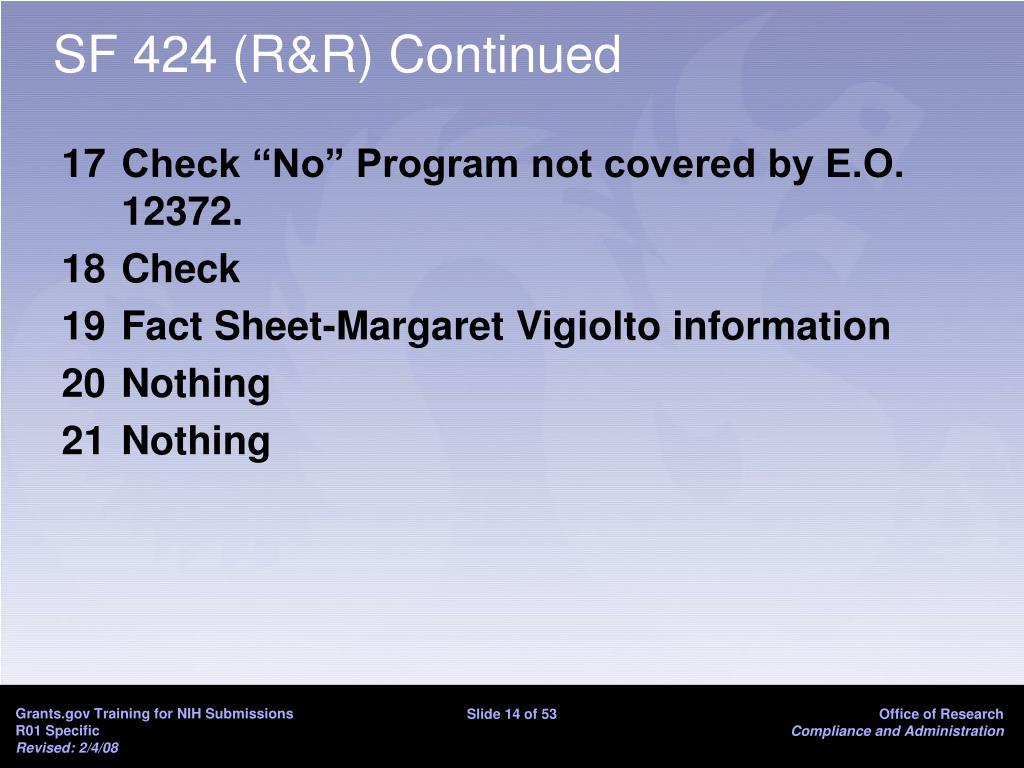 SF 424 (R&R) Continued