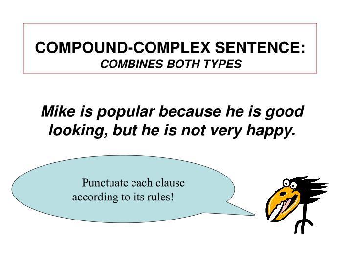 COMPOUND-COMPLEX SENTENCE: