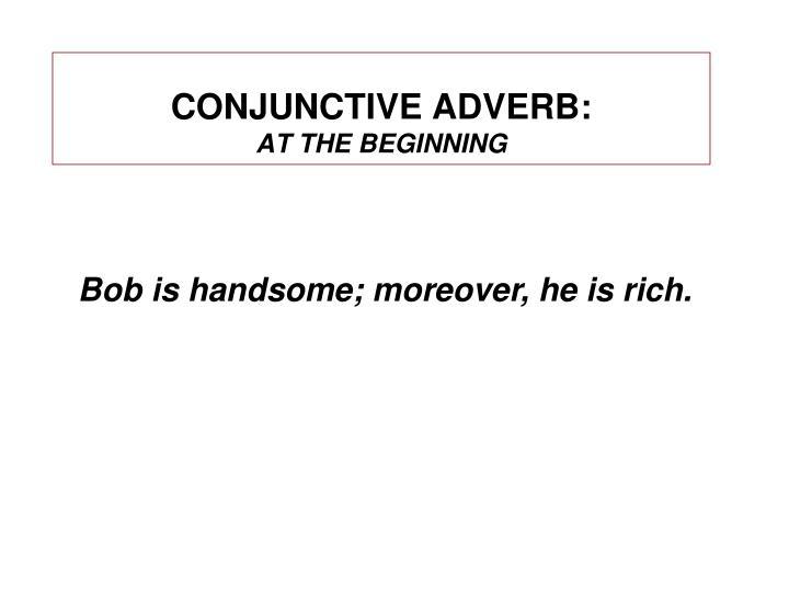 CONJUNCTIVE ADVERB:
