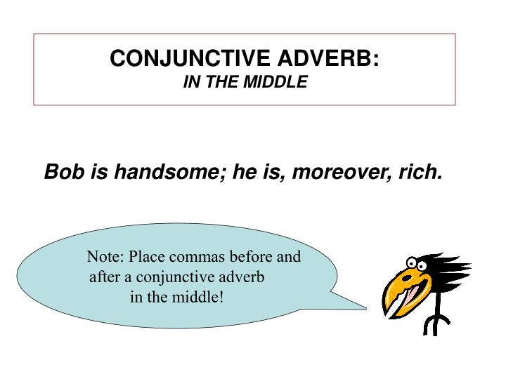 CONJUNCTIVE ADVERB: