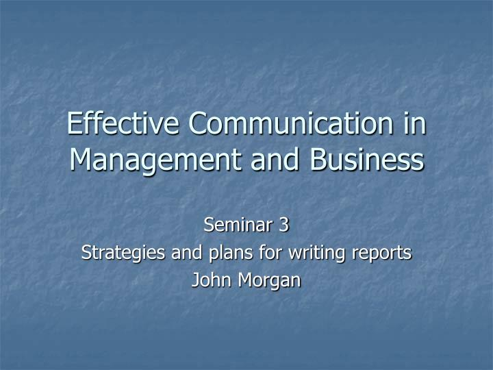 Effective communication in management and business l.jpg