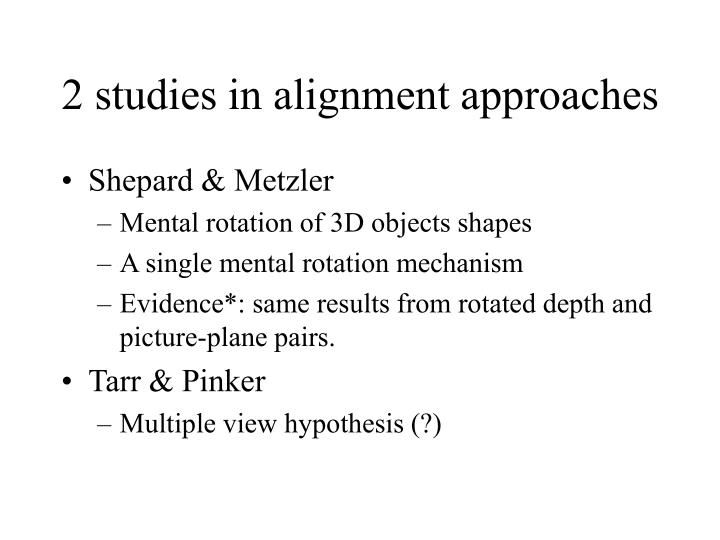 2 studies in alignment approaches