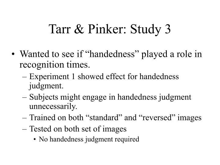 Tarr & Pinker: Study 3
