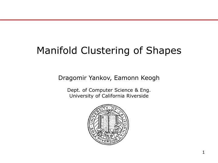 Manifold clustering of shapes l.jpg