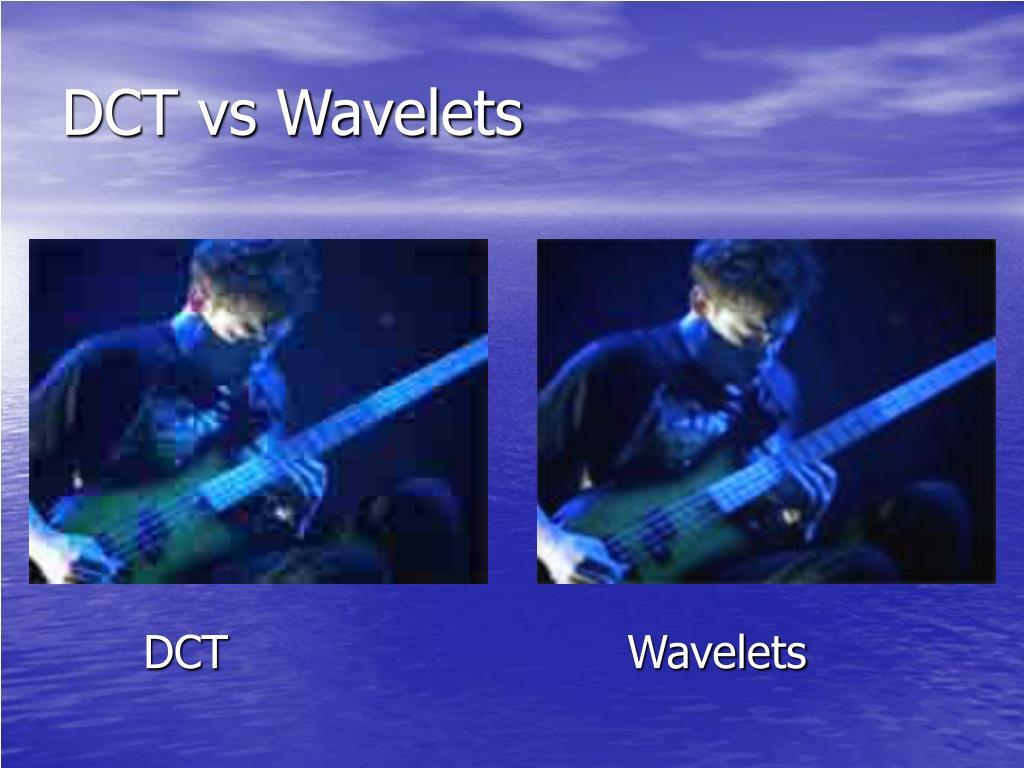 DCT vs Wavelets