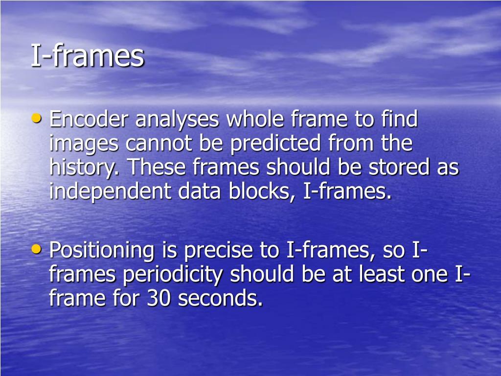 I-frames