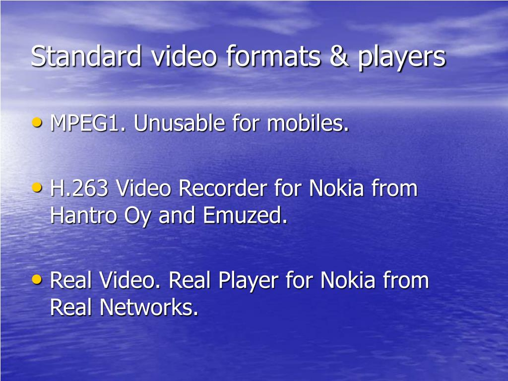 Standard video formats & players