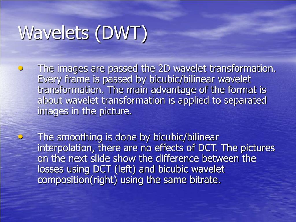 Wavelets (DWT)