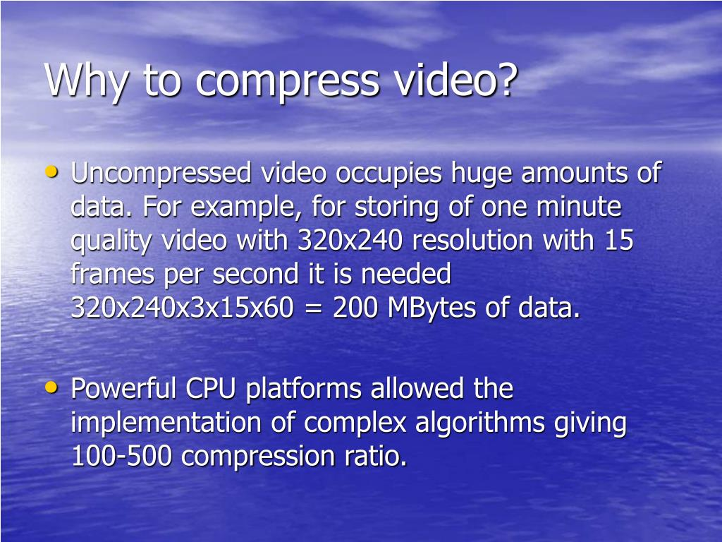 Why to compress video?
