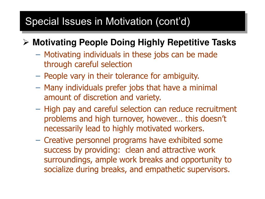 Special Issues in Motivation (cont'd)