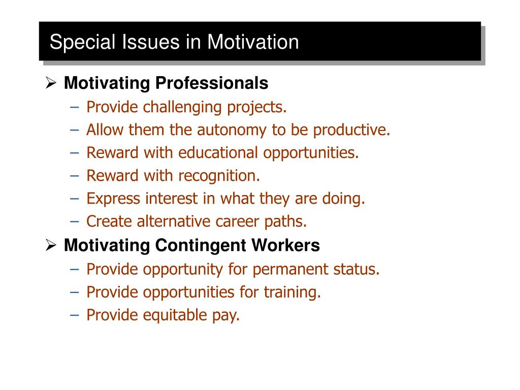 Special Issues in Motivation