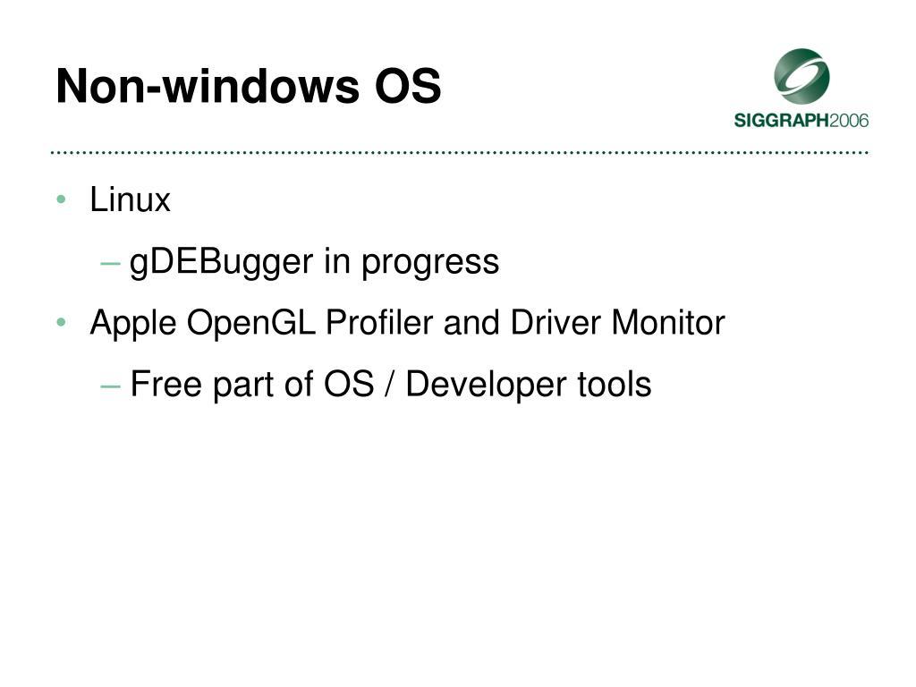 Non-windows OS