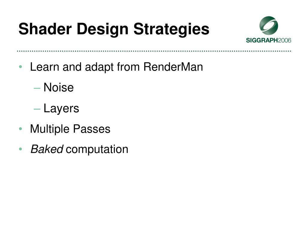 Shader Design Strategies