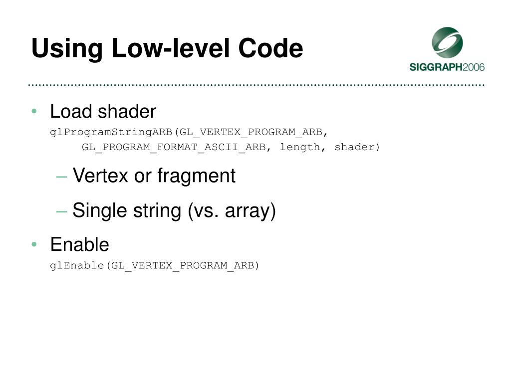 Using Low-level Code