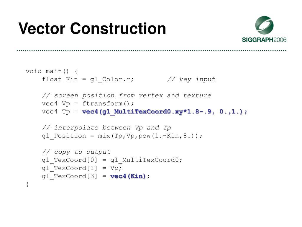 Vector Construction