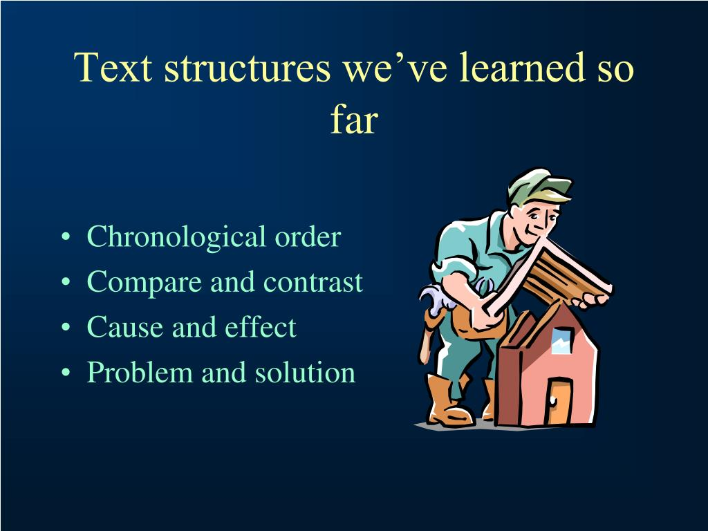 Text structures we've learned so far