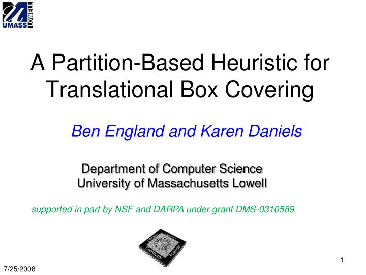 A partition based heuristic for translational box covering