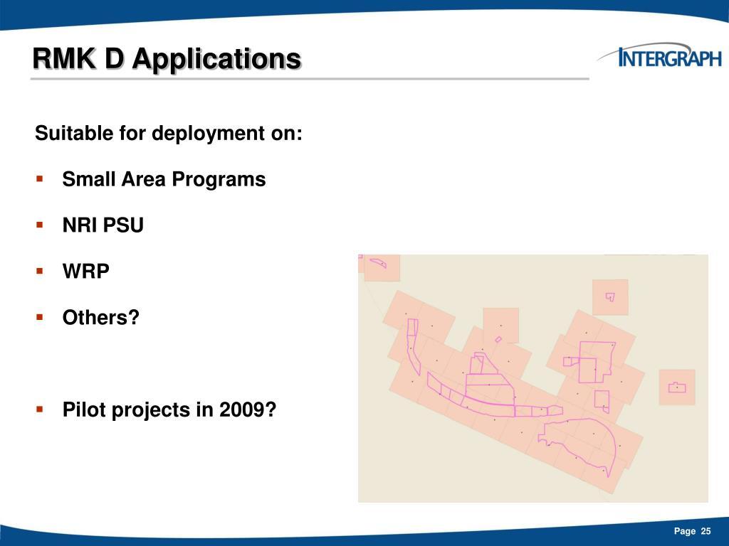 RMK D Applications