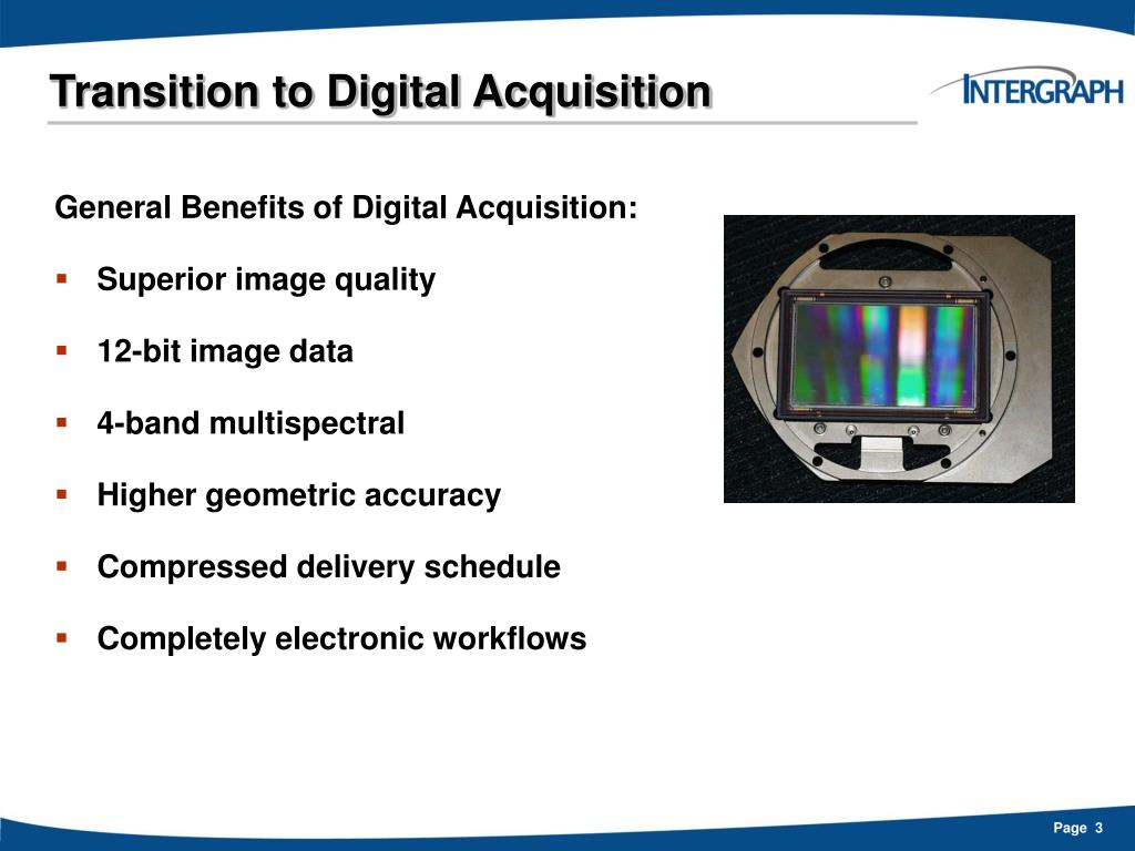 Transition to Digital Acquisition