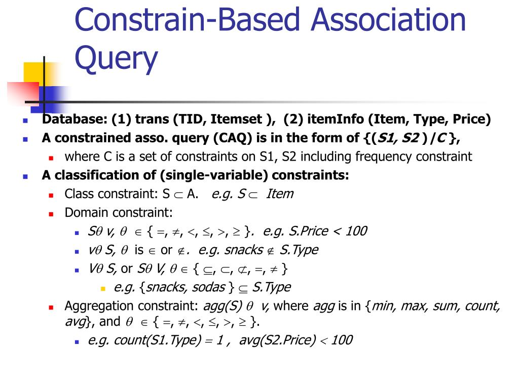 Constrain-Based Association Query