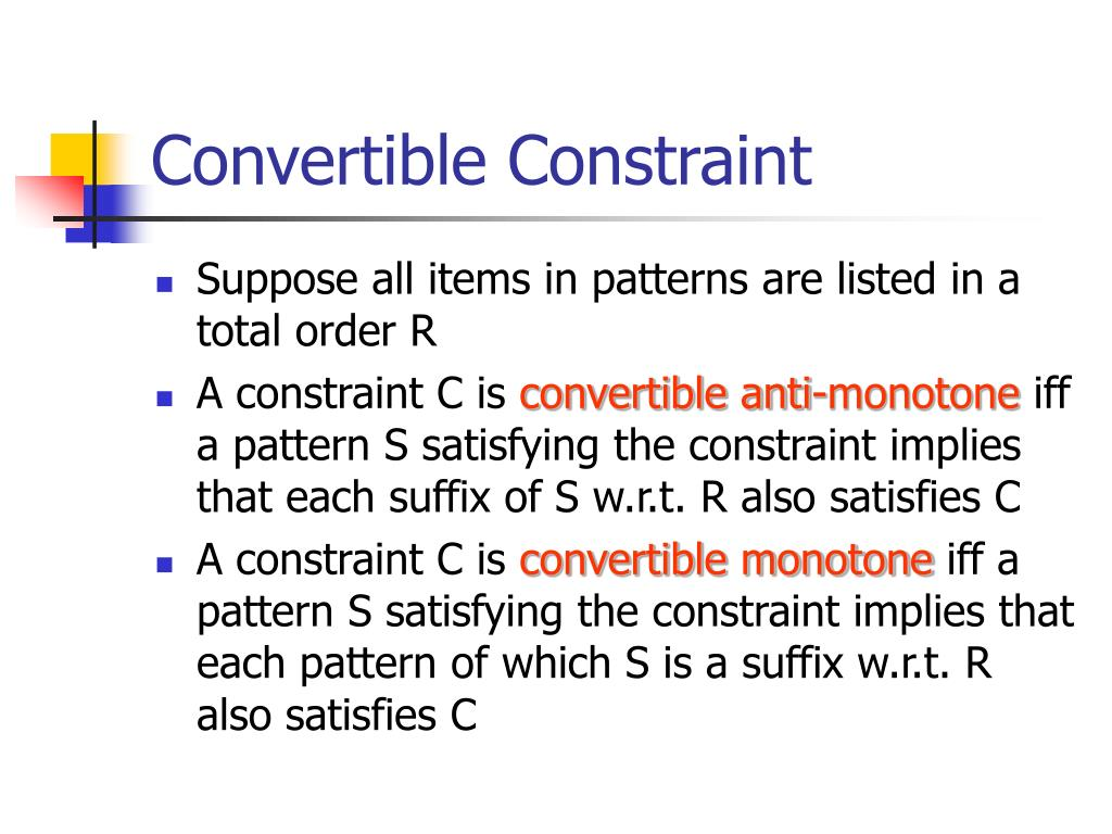 Convertible Constraint