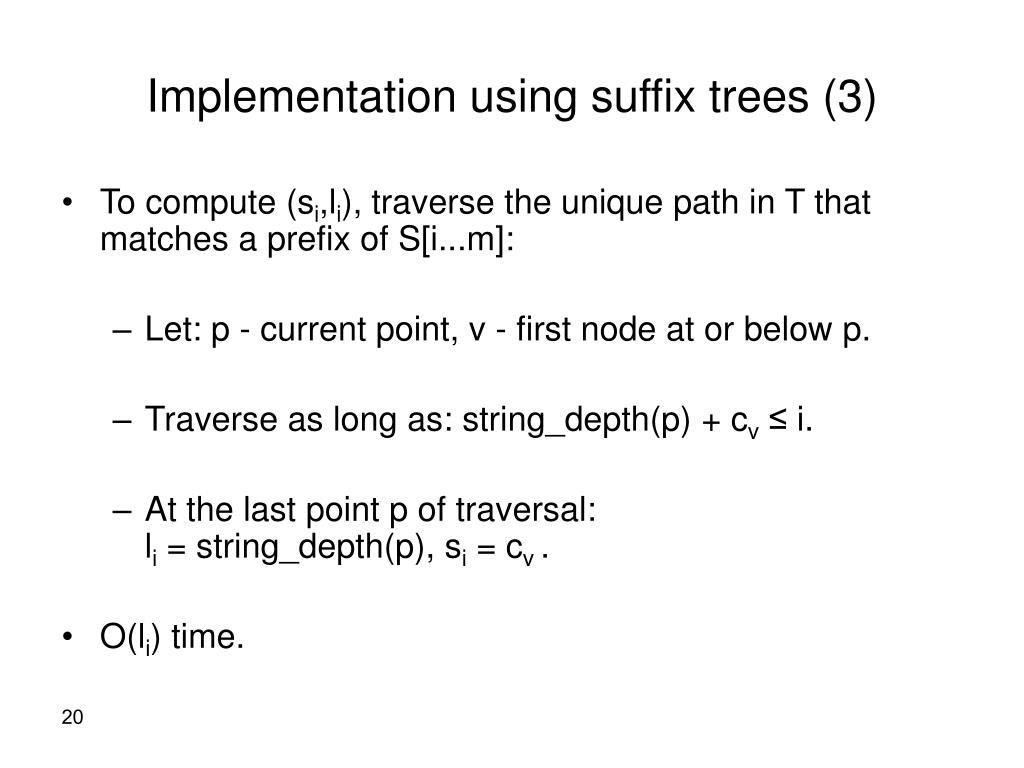 Implementation using suffix trees (3)