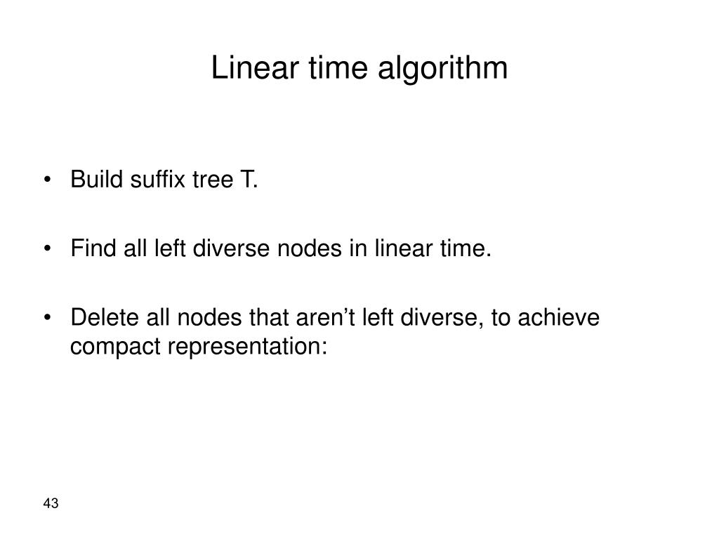 Linear time algorithm