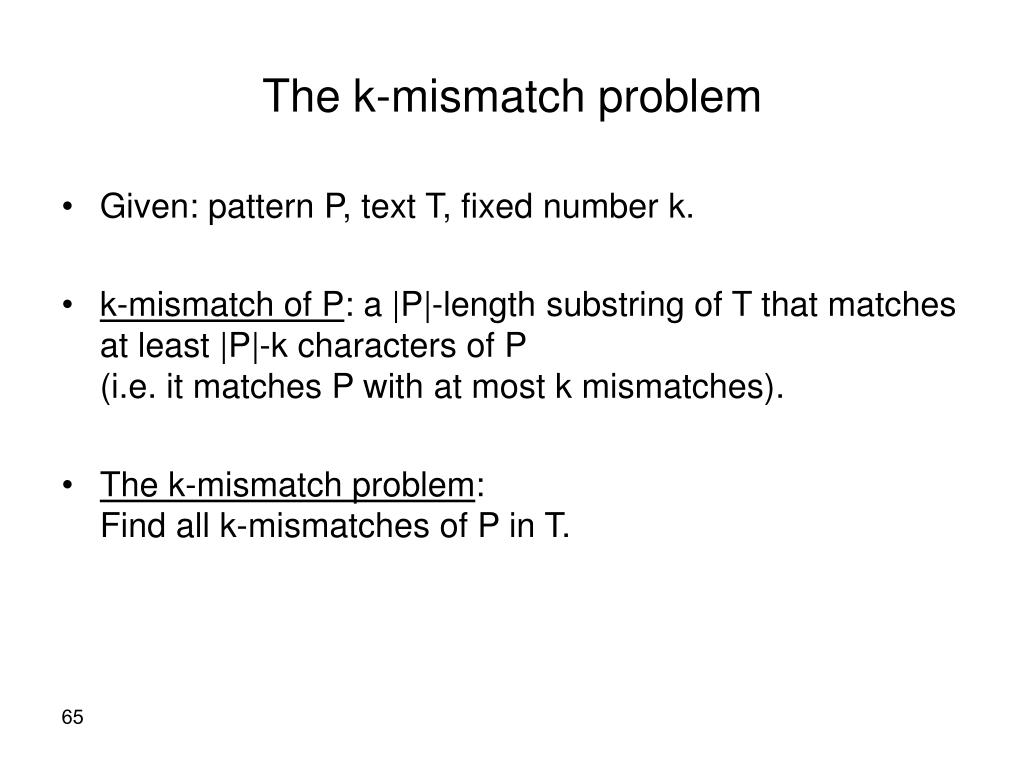 The k-mismatch problem
