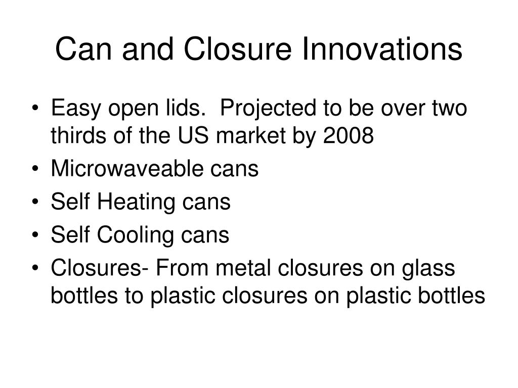 Can and Closure Innovations