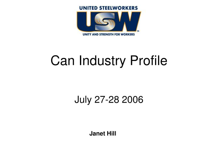 Can industry profile l.jpg