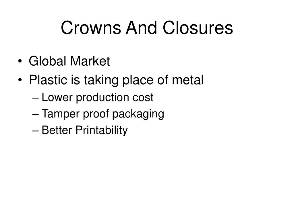 Crowns And Closures