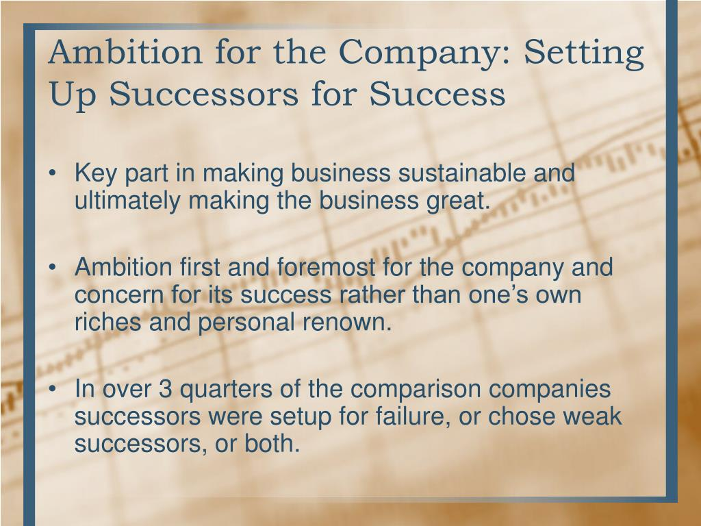 Ambition for the Company: Setting Up Successors for Success