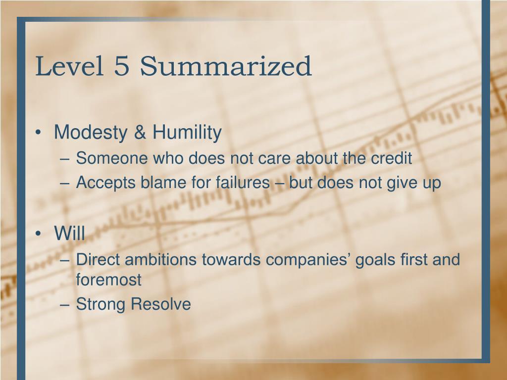 Level 5 Summarized
