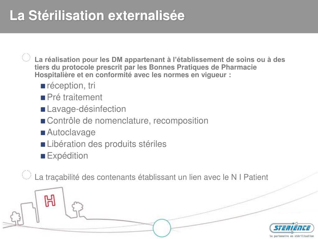 La Stérilisation externalisée
