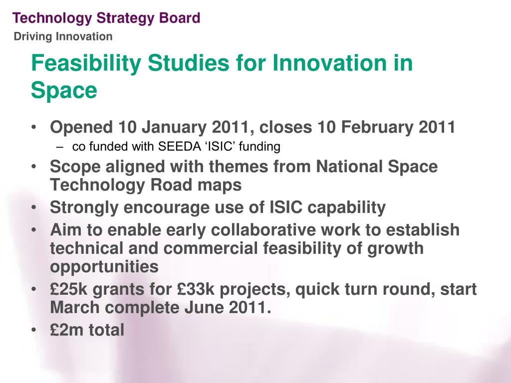 Feasibility Studies for Innovation in Space
