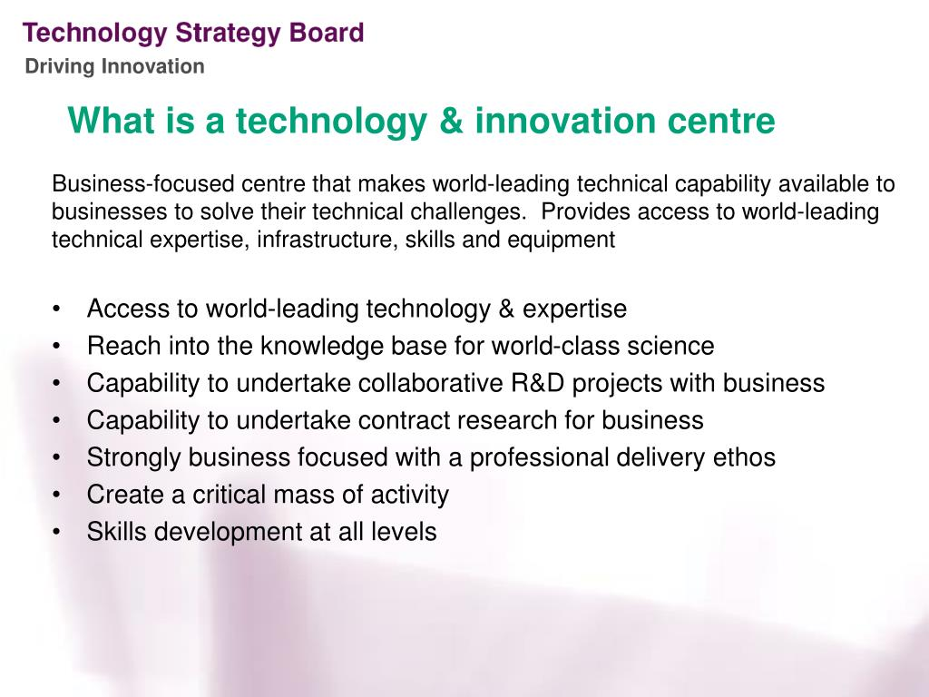 What is a technology & innovation centre