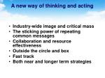 a new way of thinking and acting