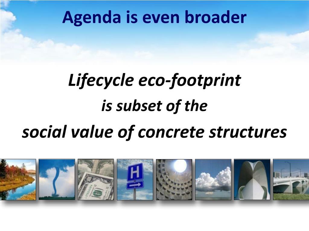 Agenda is even broader