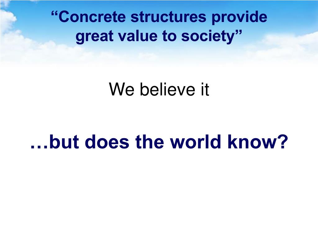 """Concrete structures provide"