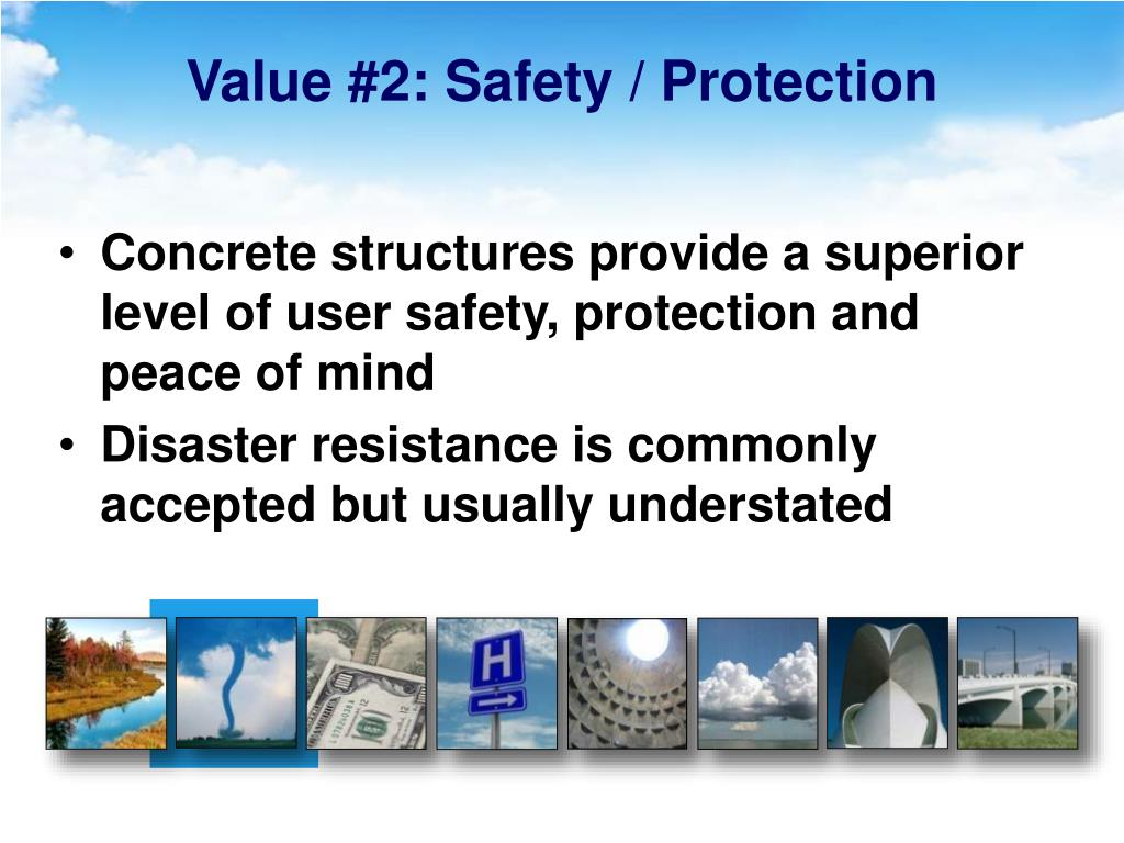 Value #2: Safety / Protection