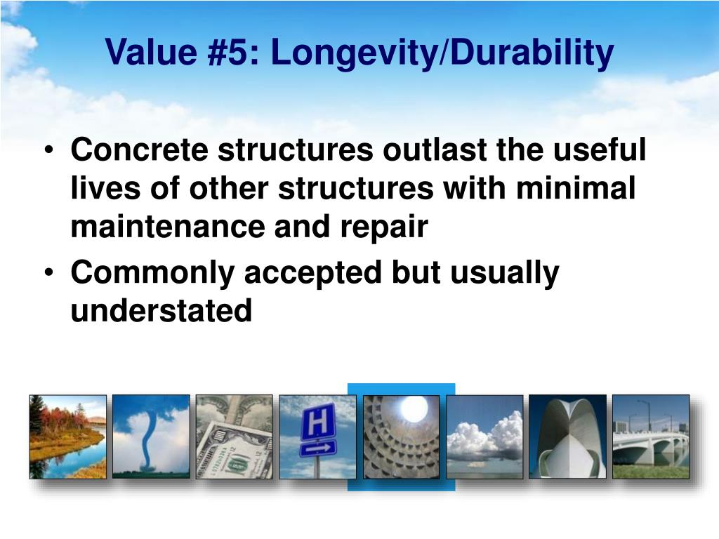 Value #5: Longevity/Durability