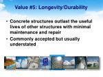 value 5 longevity durability