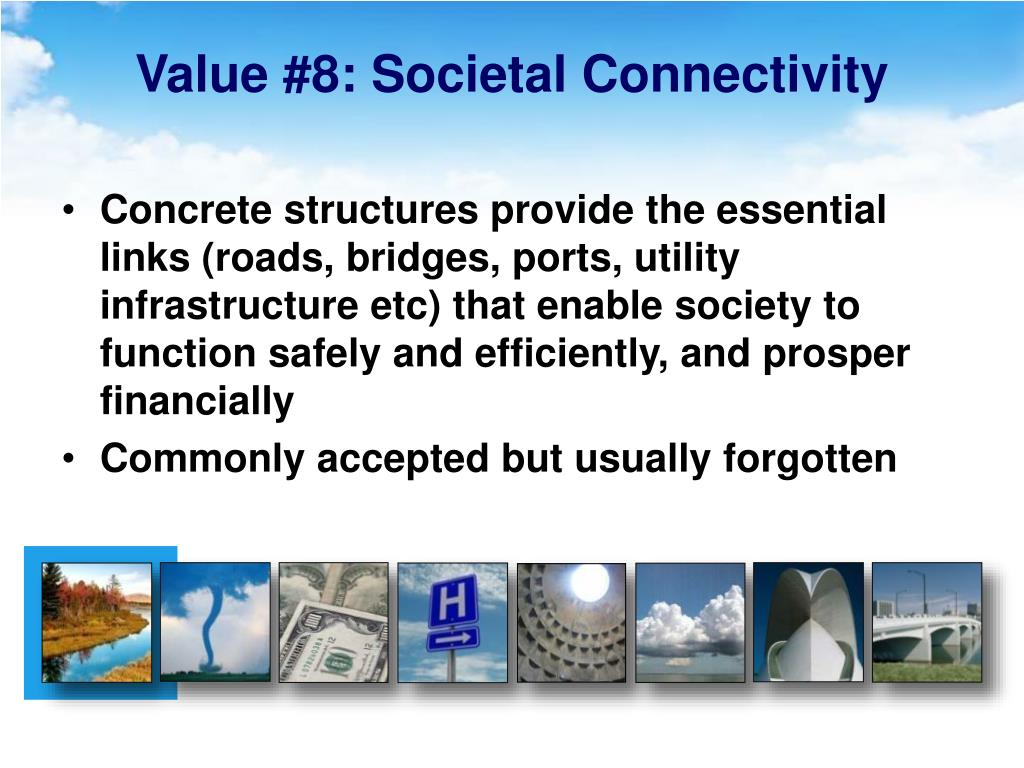 Value #8: Societal Connectivity