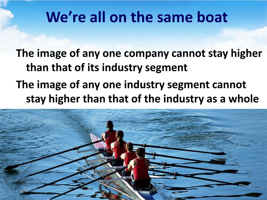 We're all on the same boat