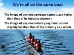 we re all on the same boat