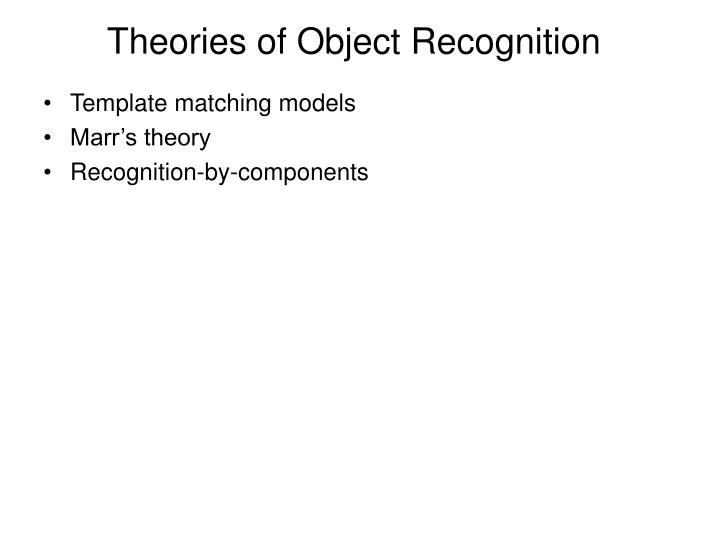 Theories of Object Recognition